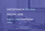 Importancia de una Pagina Web para una empresa